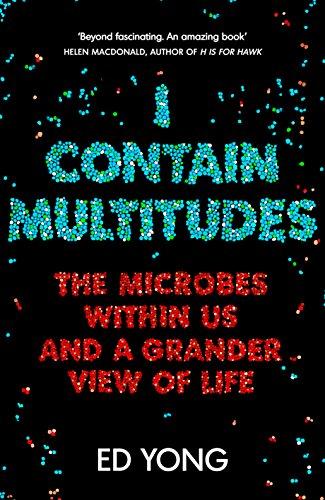 9781847923288: I Contain Multitudes