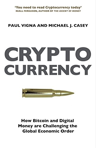 9781847923448: Cryptocurrency: How Bitcoin and Digital Money are Challenging the Global Economic Order