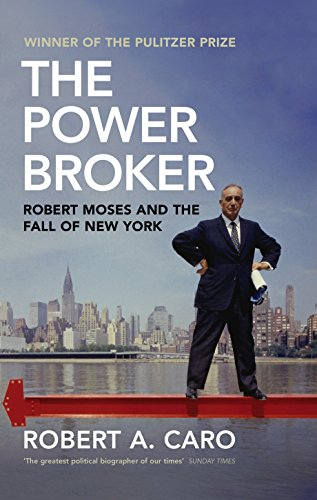 Power Broker: Robert A Caro