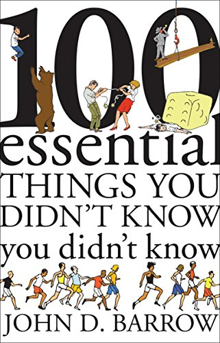 9781847923707: 100 Essential Things You Didn't Know You Didn't Know