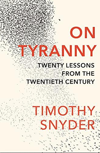 9781847924889: On Tyranny: Twenty Lessons from the Twentieth Century [Lingua inglese]