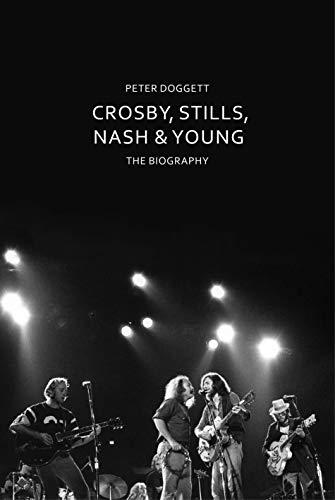 9781847925053: Crosby, Stills, Nash & Young: The Biography