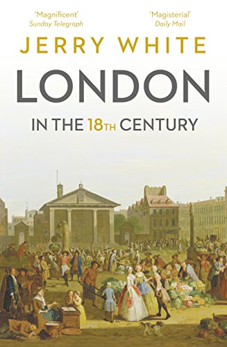 9781847925121: London In The Eighteenth Century: A Great and Monstrous Thing