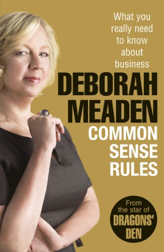 9781847940278: Common Sense Rules: What You Really Need to Know About Business