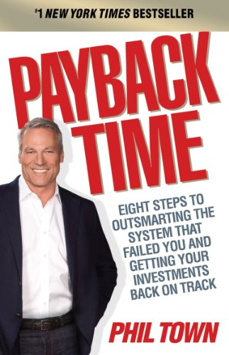 9781847940643: Payback Time: Eight Steps to Outsmarting the System That Failed You and Getting Your Investments Back on Track