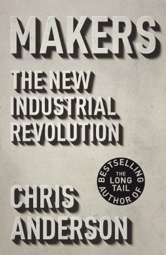9781847940650: Makers: The New Industrial Revolution