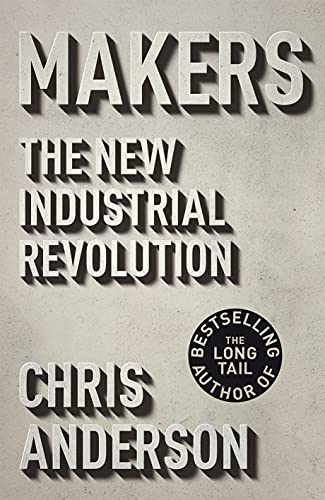 9781847940667: Makers: The New Industrial Revolution