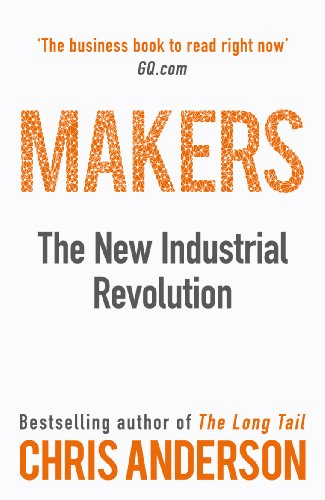 9781847940674: Makers: The New Industrial Revolution
