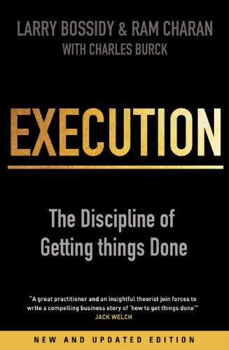 Execution: The Discipline of Getting Things Done: Bossidy, Larry; Charan,
