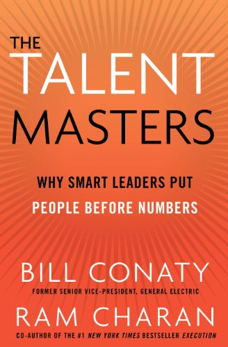 The Talent Masters: Why Smart Leaders Put People Before Numbers (1847940722) by Ram Charan