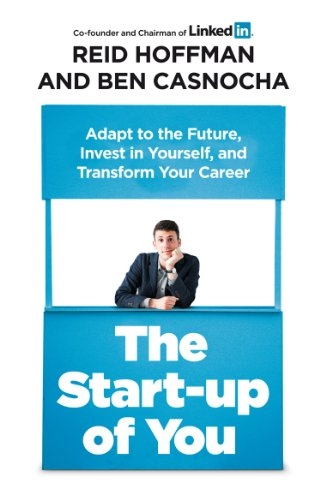 9781847940803: The Start-up of You: Adapt to the Future, Invest in Yourself, and Transform Your Career