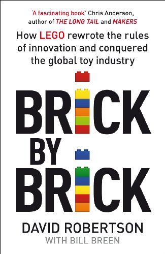 9781847941152: Brick by Brick: How LEGO Rewrote the Rules of Innovation and Conquered the Global Toy Industry