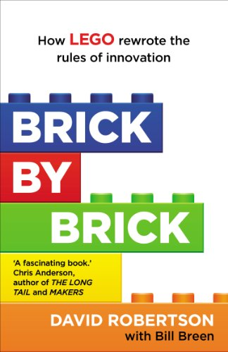 9781847941176: Brick by Brick: How LEGO Rewrote the Rules of Innovation and Conquered the Global Toy Industry