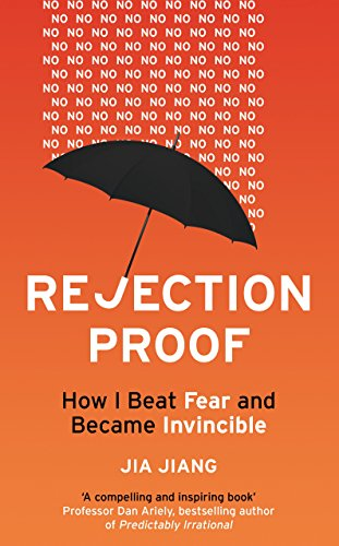 9781847941442: Rejection Proof: How I Beat Fear and Became Invincible