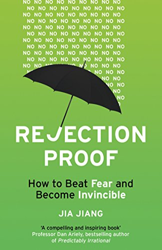 9781847941459: Rejection Proof: How to Beat Fear and Become Invincible
