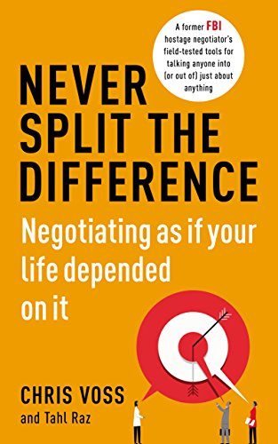 9781847941480: Never Split the Difference: Negotiating as if Your Life Depended on It