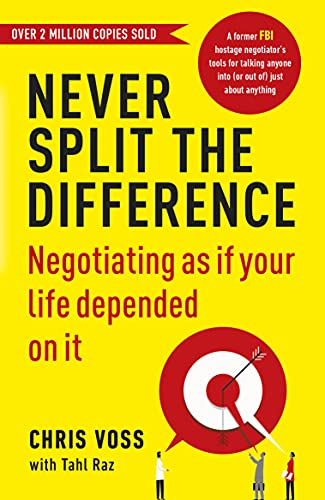 9781847941497: Never Split the Difference: Negotiating as if Your Life Depended on It