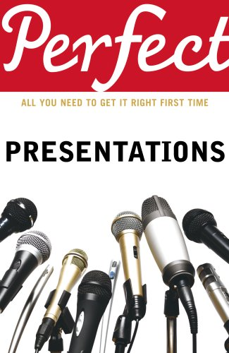 Perfect Presentations: Leigh, Andrew; Maynard, Michael
