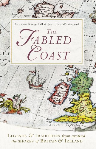 9781847946324: The Fabled Coast: Legends & traditions from around the shores of Britain & Ireland