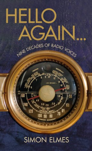 9781847946652: Hello Again . . .: Nine Decades of Radio Voices