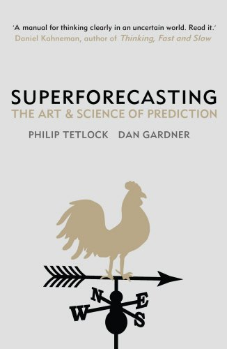 9781847947147: Superforecasting: The Art and Science of Prediction