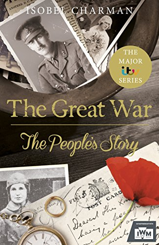 9781847947253: The Great War: The People's Story (Official TV Tie-In)