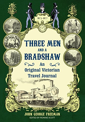 9781847947444: Three Men and a Bradshaw