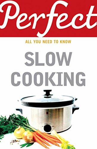 9781847947741: Perfect Slow Cooking