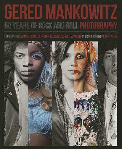 Gered Mankowitz: 50 Years of Rock and Roll Photography: Mankowitz, Gered; Southall, Brian