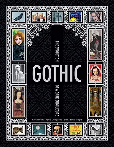 9781847960894: Gothic: The Evolution of a Dark Subculture