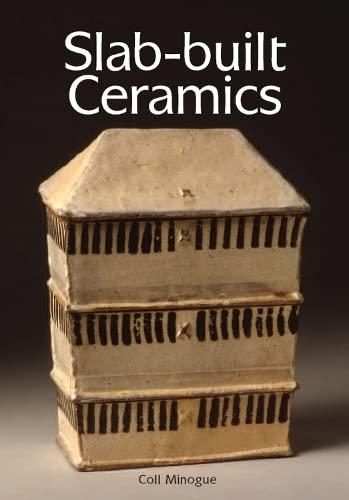 9781847970046: Slab-built Ceramics