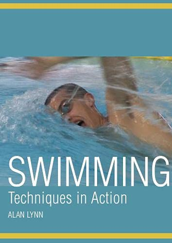 9781847970084: Swimming: Techniques in Action