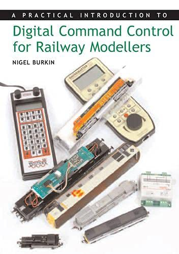 9781847970206: Practical Introduction to Digital Command Control for Railway Modellers