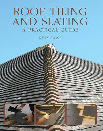 9781847970237: Roof Tiling and Slating: A Practical Guide
