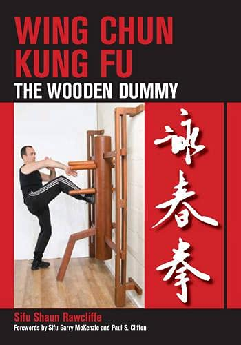 9781847970268: Wing Chun Kung Fu: The Wooden Dummy