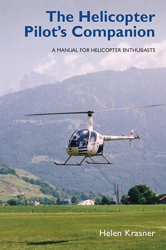 9781847970497: The Helicopter Pilot's Companion: A Manual for Helicopter Enthusiasts