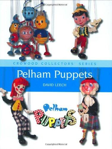 9781847970558: Pelham Puppets (Crowood Collectors' Series)