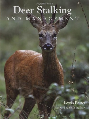 Deer Stalking and Management: Potter, Lewis