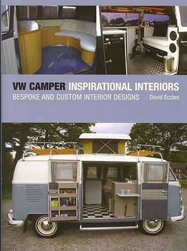 9781847970701: Vw Camper Inspirational Interiors: Bespoke and Custom Interior Designs