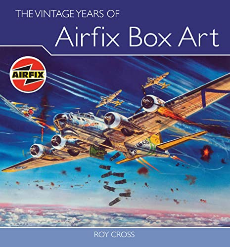 9781847970763: The Vintage Years of Airfix Box Art