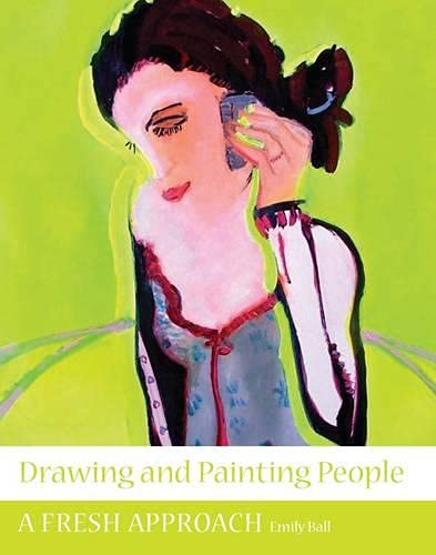 9781847970886: Drawing and Painting People: A Fresh Approach