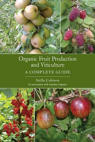 Organic Fruit Production and Viticulture: Cubison, Stella