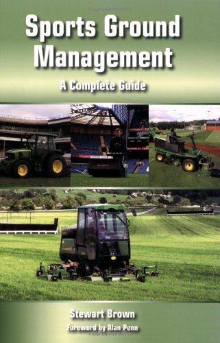 9781847970947: Sports Ground Management: A Complete Guide