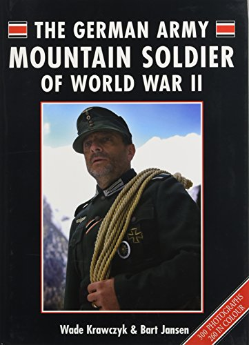 9781847970978: The German Army Mountain Soldier of WWII