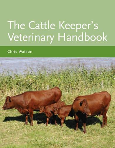 9781847971067: Cattle Keeper's Veterinary Handbook