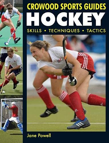 9781847971227: Hockey: Skills Techniques Tactics (Crowood Sports Guides)