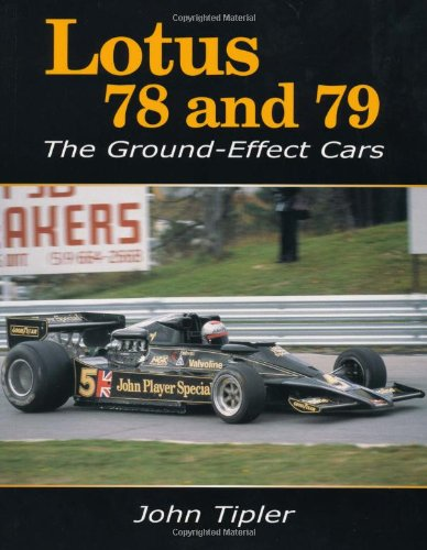 9781847971432: Lotus 78 and 79: The Ground-Effect Cars
