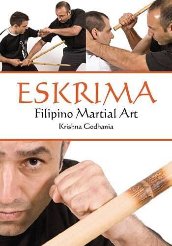 Eskrima : Filipino Martial Art - Krishna Godhania