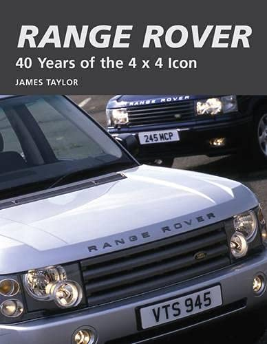 9781847971845: Range Rover: 40 Years of the 4x4 icon