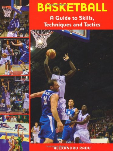 9781847971876: Basketball: A Guide to Skills, Techniques and Tactics
